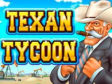 Техасский Магнат — игровой аппарат для особо азартных геймеров